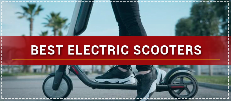 Best Electric Scooters for Teenager